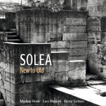 "Cover Solea ""New To Old"""