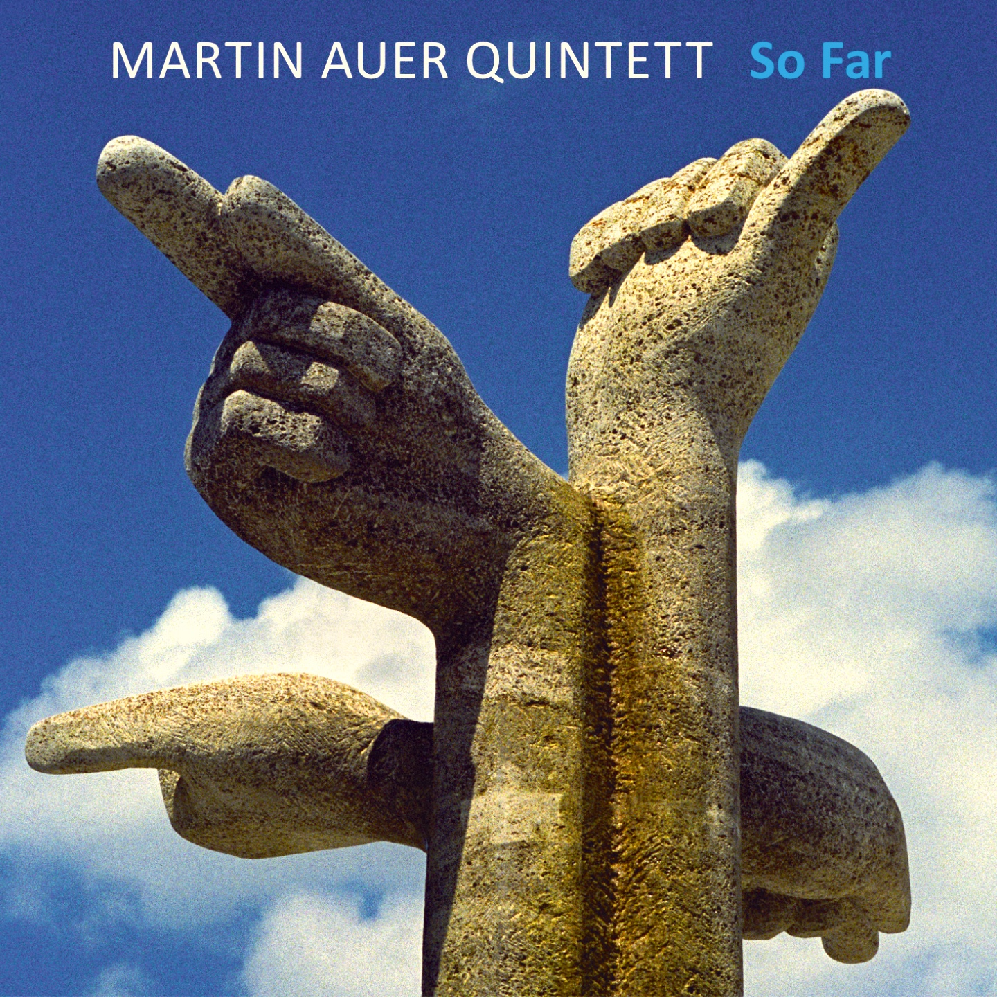 "Cover Martin Auer Quintett ""SO FAR"""