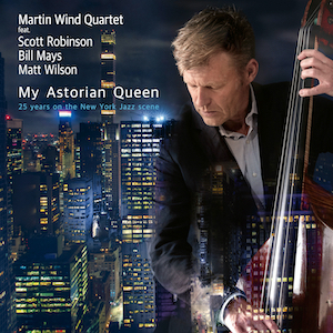 Cover Martin Wind My Astorian Queen © Laika Records