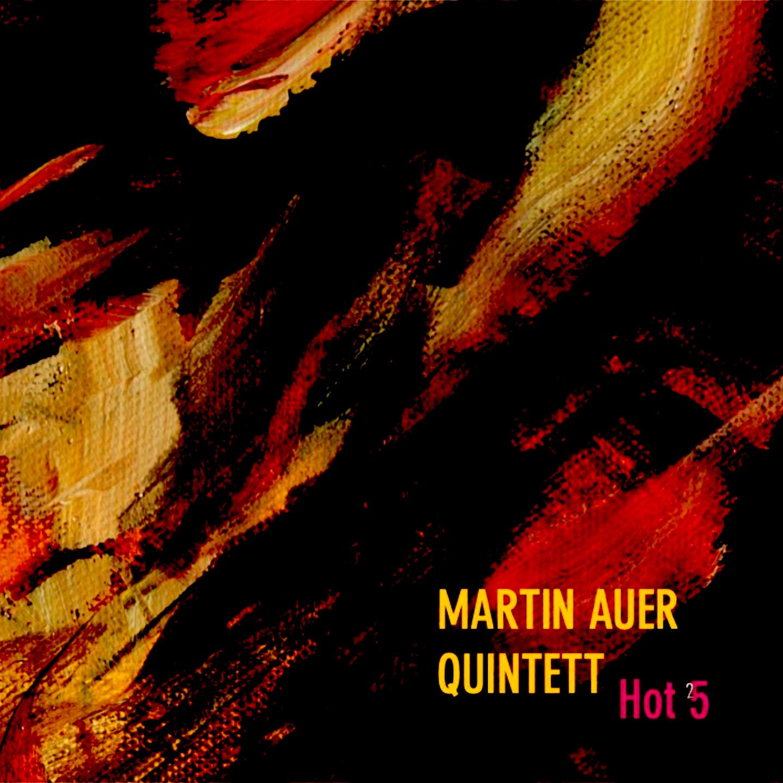 Cover MartinAuer Quintett 'Hot Five'