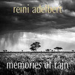 Cover Reini Adelbert Memories of Rain